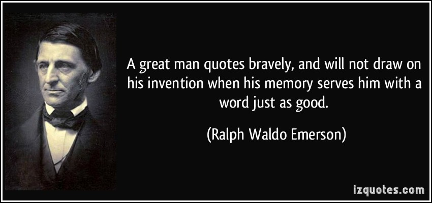a great man quotes bravely